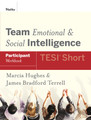 Team Emotional and Social Intelligence (TESI Short), Participant Workbook