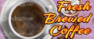 48 X 96 Fresh Brewed Coffee