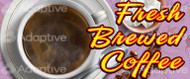 64 X 128 Fresh Brewed Coffee