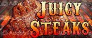 64 X 128 Juicy Steaks