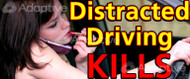 64 X 128 Distracted Driving Kills