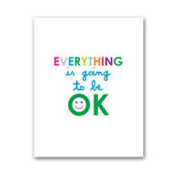 Everything is OK Print