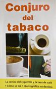 Conjuro del tabaco / Spell of Snuff