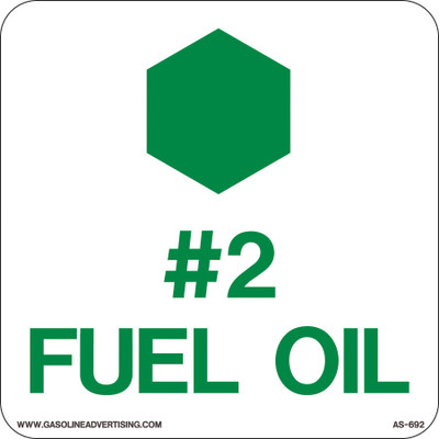 "AS-692 Aluminum Sign - #2 Fuel Oil"" API Color + Symbol"