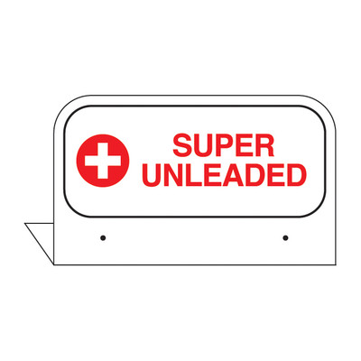 "FPI-17 Fill Pipe ID Tag ""SUPER UNL.."""