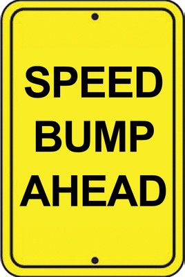 ATS-16 Sign-Speed Bump Ahead