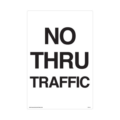 "RTS-10 Traffic Signs  ""No Thru Traffic""  Reflective"
