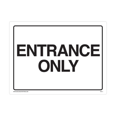 "RTS-11 Traffic Signs  ""Entrance Only""  Reflective"