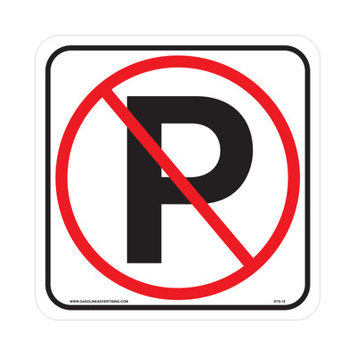 "RTS-19 Parking Signs  ""No Parking P/ Symbol""  Reflective"