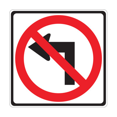 """RTS-35 Traffic Signs - """"No Left Turn""""  Reflective"""