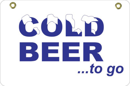BS38 2 Way Sign - Cold Beer.. to go