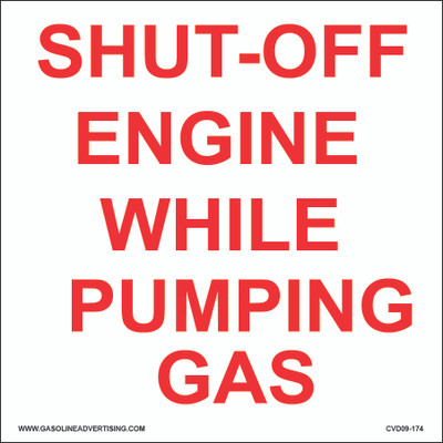 CVD09-174 Fueling Istruction Decal - SHUT-OFF ENGINE...