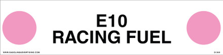 D-369 API COLOR CODED DECAL - E10 RACING FUEL