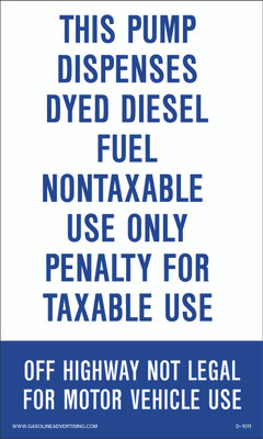 D1011 IRS Mandated Decal - THIS PUMP DISPOSES DYED...