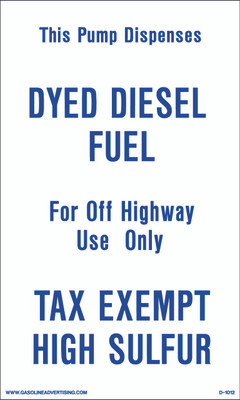 D1012 IRS Mandated Decal - THIS PUMP DISPOSES DYED...