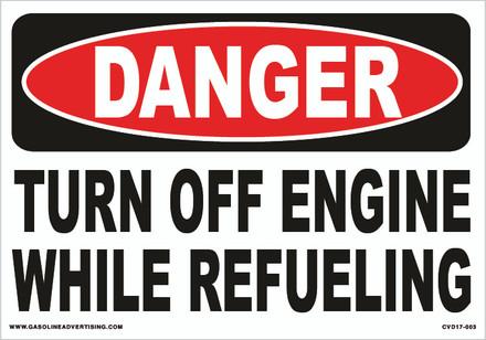 CVD17-003 - DANGER TURN OFF ENGI...