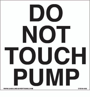 CVD18-052 - DO NOT TOUCH PUMP