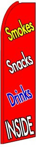 FF-312-030 - SMOKES SNACKS DRINKS INSIDE Swooper Feather Flag for Outdoor Use