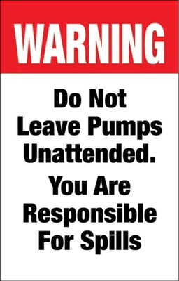 Do Not Leave Pumps Unattended - Curb Sign Insert