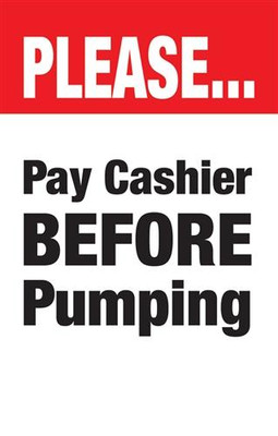 Please Pay Cashier Before Pumping - Curb Sign Insert