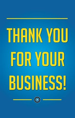 Thank You For Your Business - Curb Sign Insert