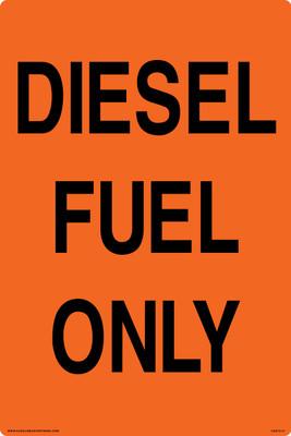 CAS15-41 Aluminium Sign - Diesel Fuel Only