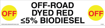 D-352 API COLOR CODED DECAL - OFF-ROAD (DYED RED) ≤5% BIODIESEL