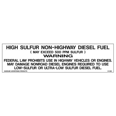 D-365 Pump Ad. Panel Decal - HIGH SULFUR...