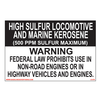 D-478 Non-Road Diesel Decal - HIGH SULFUR LOC...