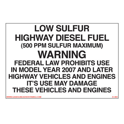 D-484 Highway Diesel Decal - LOW SULFUR HIGH...