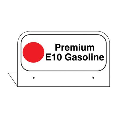 """FPI-04E Fill Pipe ID Tag """"Premium E10 Gasoline"""""""