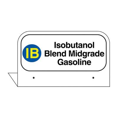 "FPI-128 Fill Pipe ID Tag ""Isobutanol Blend Midgrade Gasoline"""