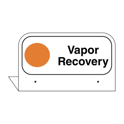 """FPI-21 Fill Pipe ID Tag """"Vapor Recovery"""""""