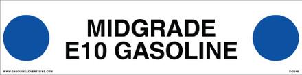 D-354E API COLOR CODED DECAL - MIDGRADE E10 GASOLINE