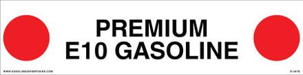 D-367E API COLOR CODED DECAL - PREMIUM E10 GASOLINE