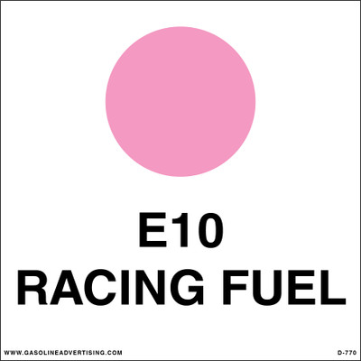 D-770 API Color Coded Decal - E10 RACING FUEL