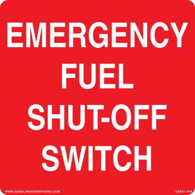 CAS21-76 Aluminium Sign - Emergency Fuel...
