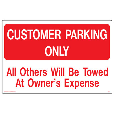 AS-12 Aluminum Sign - Customer Parking Only Others Will..