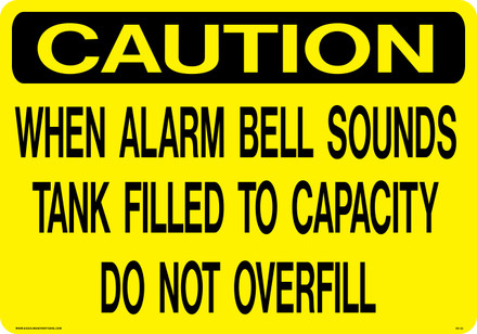 AS-22 Aluminium Sign - CAUTION Overfill Sign