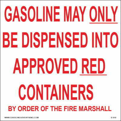 D-610 Regulation Decal - GASOLINE MAY ON...