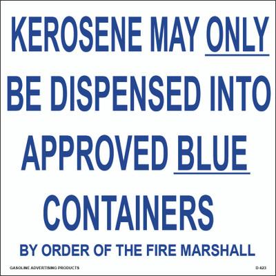 "D-623 Regulations Decals ""KEROSENE MAY..."""