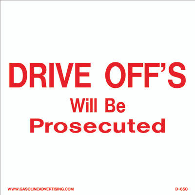 D-650 Station Policy Decal - DRIVE OFF'S..