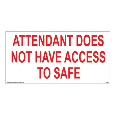 D-671 Station Policy Decal - ATTENDANT DOES...