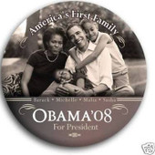 Button:  America's First Family - Obama '08 Button