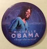 Button:  Michelle Obama DNC 2008 Button