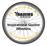 Inspirational Quote Wheelies