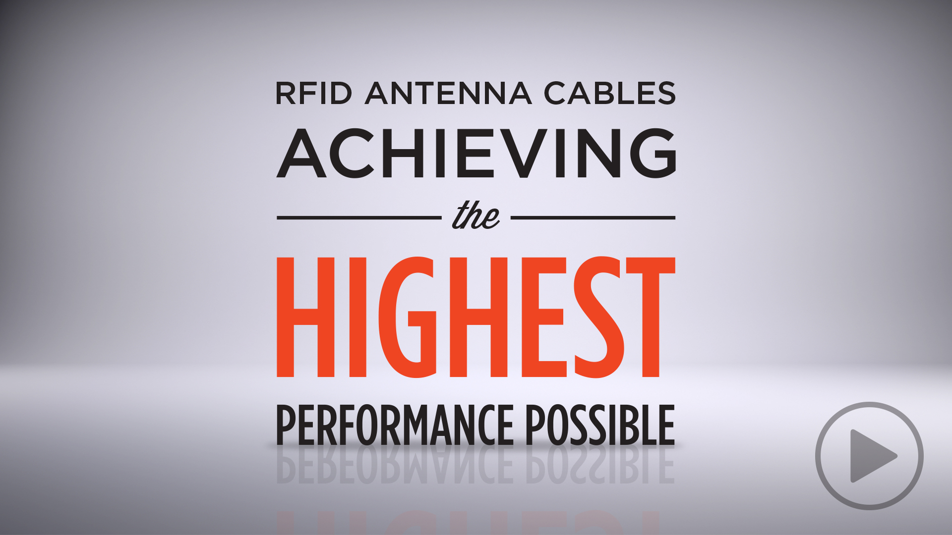 RFID Antenna Cables: Achieving the Highest Performance Possible