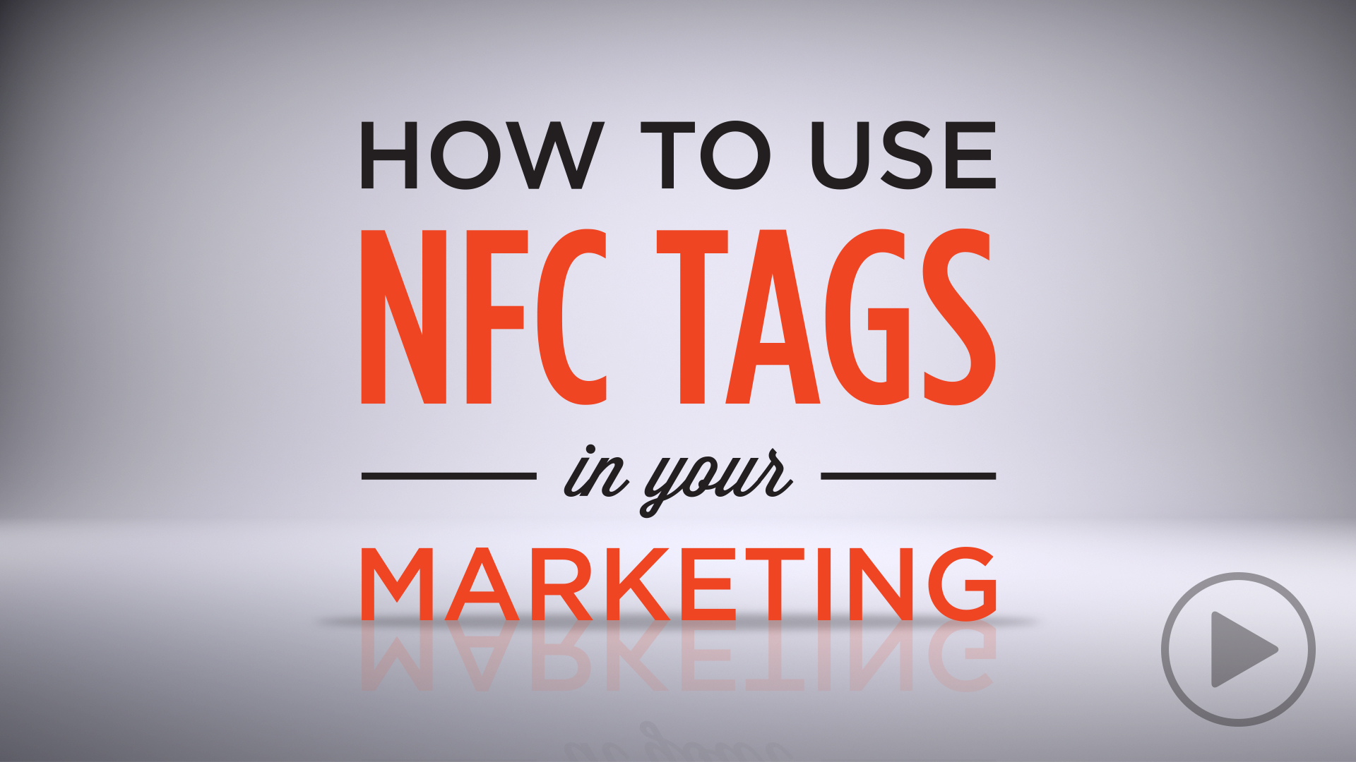 How to Use NFC Tags in your Own Marketing