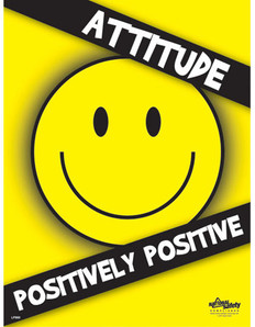 Positive Attitude Safety Posters (18 by 24 inch)