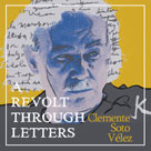 A Revolt Through Letters:Clemente Soto Vélez Directed by: Joelle Gonzalez-Laguer Runtime: 48 Minutes Studio : Center for Puerto Rican Studies Format : DVD